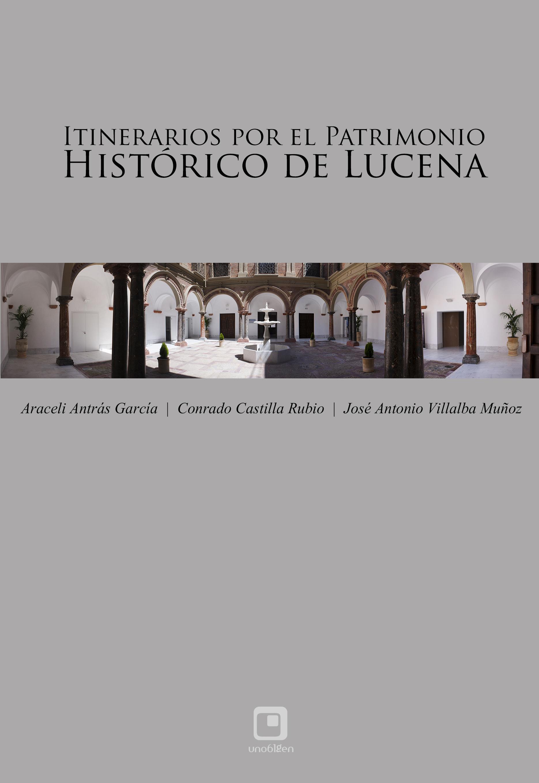 Itinerarios por el patrimonio lucentino
